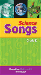 Macmillan/McGraw-Hill Science, Grade K, Science Songs on CD
