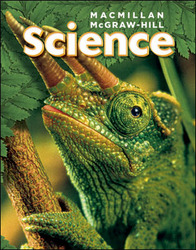 Macmillan/McGraw-Hill Science, Grade 5, Pupil Edition