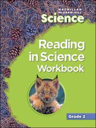 Macmillan/McGraw-Hill Science, Grade 2, Reading in Science Workbook