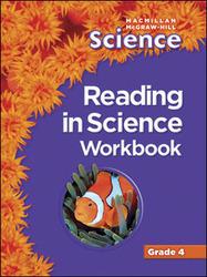 Macmillan/McGraw-Hill Science, Grade 4, Reading in Science Workbook