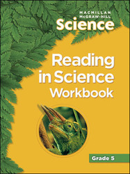 Macmillan/McGraw-Hill Science, Grade 5, Reading in Science Workbook