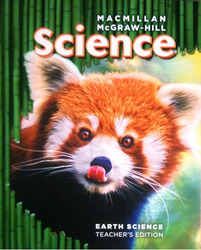 Macmillan/McGraw-Hill Science, Grade 3, Earth Science Teacher's Edition'