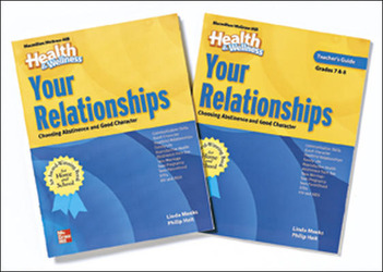 Health and Wellness, Grades 7-8, Your Relationships Book, Teacher Guide