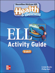 Health and Wellness, Grade 8, ELL Activity Guide