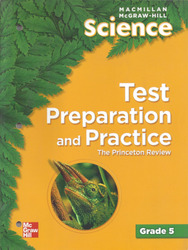 Macmillan/McGraw-Hill Science, Grade 5, Test Preparation and Practice BLM
