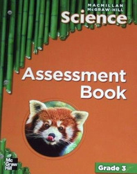 Macmillan/McGraw-Hill Science, Grade 3, Assessment Books BLM with Answer Key