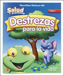 Macmillan/McGraw-Hill Health Spanish, Grade 2, Life Skills Book