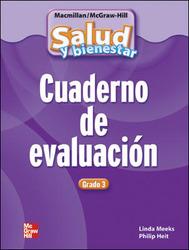 Macmillan/McGraw-Hill Health Spanish, Grade 3, Assessment Book
