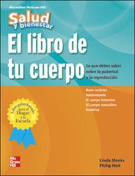 Macmillan/McGraw-Hill Health Spanish, Grades 4-6, Tu Cuerpo (Your Body)
