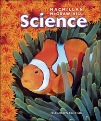 Macmillan/McGraw-Hill Science, Grade 4, Teacher Edition Package (3 Volume Set)