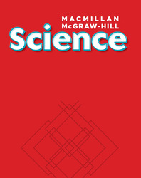 Macmillan/McGraw-Hill Science, Grade 6, ELL Science Student Edition