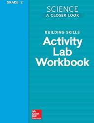 Science, A Closer Look, Grade 2, Activity Lab Book