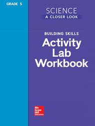 Science, A Closer Look, Grade 5, Activity Lab Book