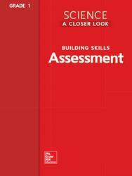 Science, A Closer Look Grade 1, Assessment Book