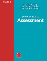 Science, A Closer Look, Grade 2, Building Skills: Assessment