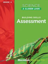Science, A Closer Look, Grade 4, Assessment Book