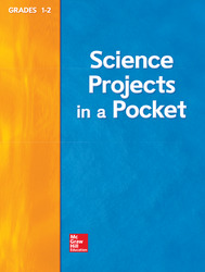 Science, A Closer Look, Grade 1-2, Science Projects in a Pocket Activities