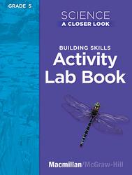 Science, A Closer Look, Grade 5, Activity Lab Book Teacher's Guide'