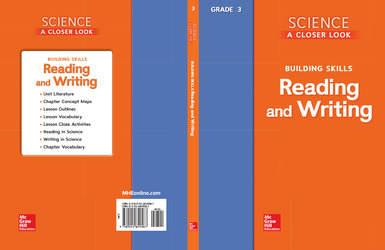 Science, A Closer Look, Grade 3, Building Skills: Reading and Writing Teacher Guide