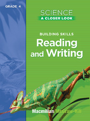 Science, A Closer Look, Grade 4, Reading and Writing in Science Teacher's Guide'