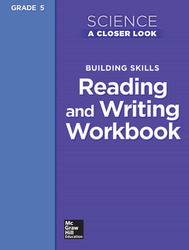 Science, A Closer Look, Grade 5, Reading and Writing in Science Workbook