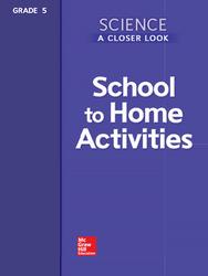 Science, A Closer Look, Grade 5, School to Home Activities