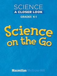 Science, A Closer Look, Grade K-1, Science on the Go with Key Ring