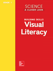 Science, A Closer Look Grade 1, Visual Literacy Blackline Masters