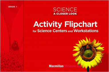Science, A Closer Look Grade 1, Activity Flipchart