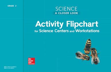 Science, A Closer Look, Grade 2, Activity Flipchart
