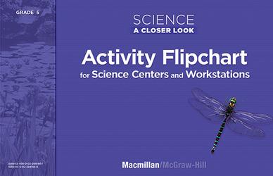 Science, A Closer Look, Grade 5, Activity Flipchart