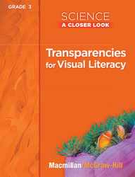 Science, A Closer Look, Grade 3, Transparencies for Visual Literacy