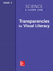 Science, A Closer Look, Grade 5, Transparencies for Visual Literacy
