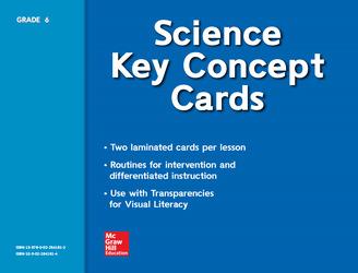 Science, A Closer Look, Grade 6, Key Concept Cards