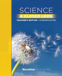 Science, A Closer Look, Grade K, Teacher's Edition