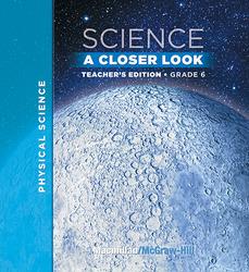 Macmillan/McGraw-Hill Science, A Closer Look, Grade 6, Teacher's Edition (Vol. 3)'