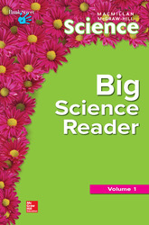 Science, A Closer Look, Grade Pre-K, Big Science Reader (V1)