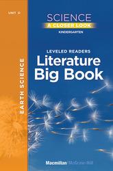Science, A Closer Look, Grade K, Earth Science Literature Big Book, Vol. 2