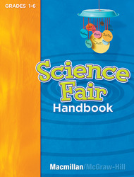 Science, A Closer Look, Grade K-6, Science Fair Handbook