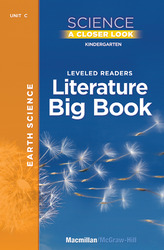 Science, A Closer Look, Grade K, Earth Science Literature Big Book, Vol. 1