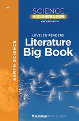 Science, A Closer Look, Grade K, Earth Science Literature Big Book, Vol. 1