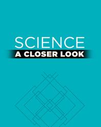 Science, A Closer Look, Grade 2, Earth Science Literature Big Book (Vol. 2)