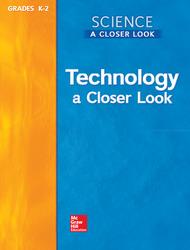 Grade K, Science, A Closer Look, Grade 2, Student Edition