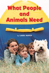 Science, A Closer Look Grade 1, Leveled Readers, Leveled Readers, Approaching, What People and Animals Need (6 copies)