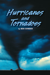 Science, A Closer Look, Grade 5, Leveled Readers, Approaching, Hurricanes and Tornadoes (6 copies)