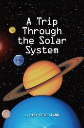 Science, A Closer Look, Grade 3, A Trip Through the Solar System (6 copies)