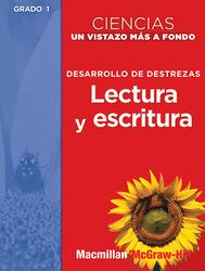 Science, A Closer Look, Grade 1, Ciencias: Un Vistazo Mas A Fondo: Building Skills: Spanish Reading and Writing BLM (Desarrollo de destrezas: Lectura y escritura, Guia del maestro)