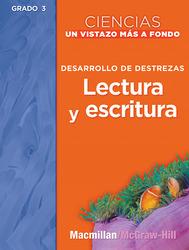 Science, A Closer Look, Grade 3, Ciencias: Un Vistazo Mas A Fondo: Building Skills: Spanish Reading and Writing BLM (Desarrollo de destrezas: Lectura y escritura, Guia del maestro)