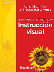 Science, A Closer Look, Grade 1,  Ciencias: Un Vistazo Mas A Fondo: Building Skills: Spanish Visual Literacy (Desarrollo de destrezas: Instruccion visual, Guia del maestro)