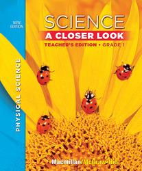 Science, A Closer Look Grade 1, Physical Science, Teacher Edition